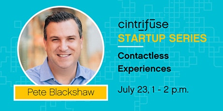 Cintrifuse Startup Series: Contactless Experiences tickets