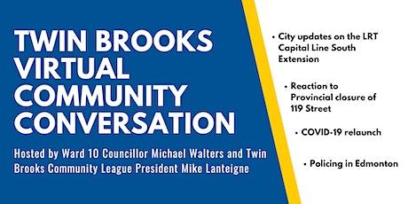 Twin Brooks Virtual Community Conversation tickets