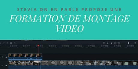 Formation de montage video en ligne tickets