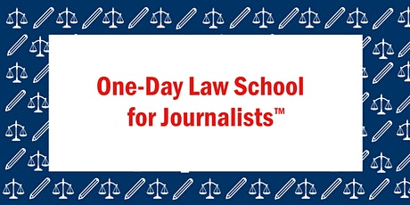 One-Day Law School for Journalists™ (Philadelphia) tickets