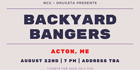 Drugsta and NCG Present: Backyard Bangers tickets
