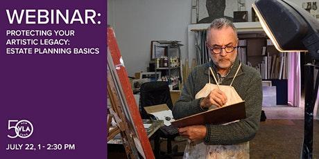 Protecting Your Artistic Legacy: Estate Planning Basics tickets