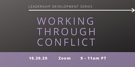 Leadership Development Series: Working Through Conflict tickets