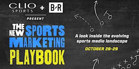 Clio Sports + Bleacher Report Present The New Sports Marketing Playbook biglietti