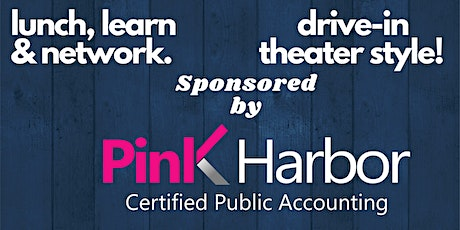 Back to Business Networking, Drive-In Theater Style! by Pink Harbor, CPA tickets