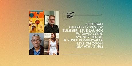 At Home with Literati: Michigan Quarterly Review Summer Issue Launch tickets