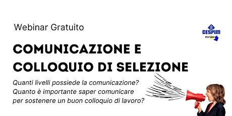 WEBINAR - Comunicazione e Colloquio di Selezione biglietti