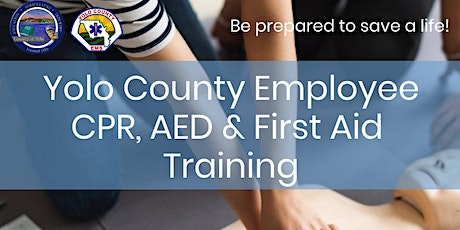 "Yolo County ""Employee"" CPR Training 8/5/20 - Afternoon Session WDLD tickets"