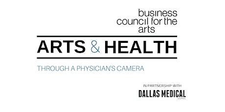 Arts & Health Webinar: Through a Physician's Camera tickets