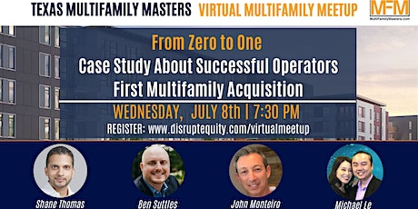 From 0 to 1 Case Study- Successful Operators 1st Multifamily Acquisition! tickets