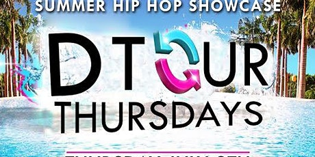 D TOUR THURSDAYS Event ~ Summer 2020 Hip Hop Showcase at Pacifico Cantina tickets