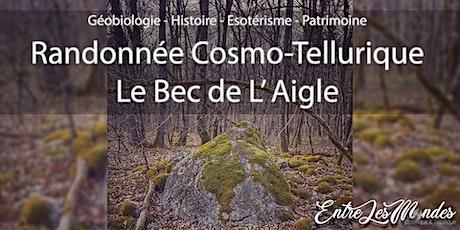 Randonnée Cosmo-Tellurique - Le Bec de L' Aigle billets