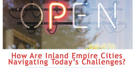 How Are Inland Empire Cities Navigating Today's Challenges tickets