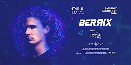 Berrix + Eddie Gold Returns! + More! | IRIS ESP101 tickets