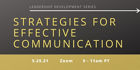 Leadership Development Series: Strategies for Effective Communication tickets