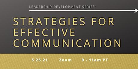 Leadership Development Series: Strategies for Effective Communication biglietti