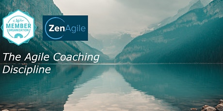 The Agile Coaching Discipline: 4-hour Agile Coaching Workshop (Live Online) tickets