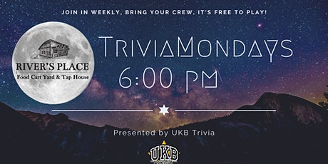 Trivia Mondays at River's Place tickets