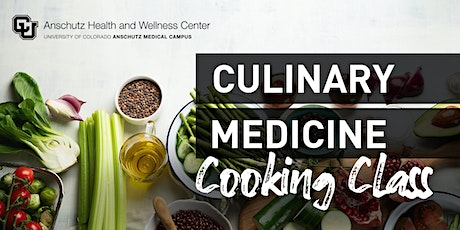 Culinary Medicine Cooking Classes - VIRTUAL tickets