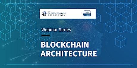 Blockchain Architecture Course - Webinar - BCA Certification - July 22-24 tickets