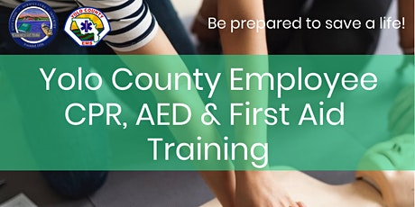 "Yolo County ""Employee"" CPR Training 11/3/20 - Afternoon Only in West Sac tickets"