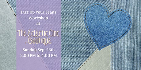 Jazz Up Your Jeans Workshop tickets