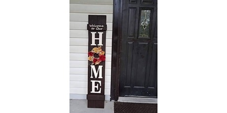 Welcome to our Home Front Porch Sign Workshop tickets