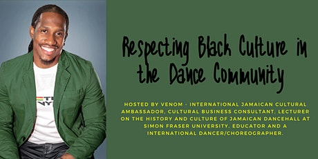 Respecting Black Culture in the Dance Community tickets