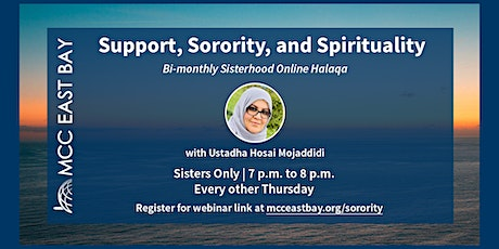 Support, Sorority, and Spirituality with Ustadha Hosai tickets