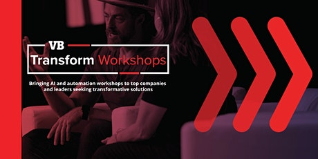 VentureBeat Transform Workshops tickets
