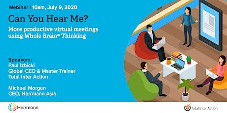 WEBINAR - Can you hear me? Virtual meetings using Whole Brain® Thinking tickets