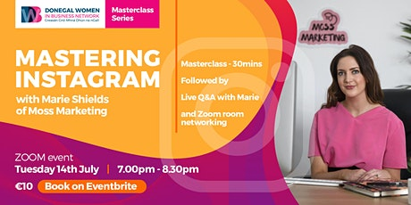 Mastering Instagram & Zoom Room Networking tickets