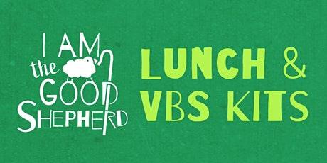 Family Lunch and  Free VBS Kit Pick Up tickets