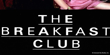 Drive-Up Movies  -The Breakfast Club tickets