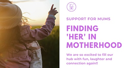 Becoming the 'her' in your Motherhood tickets