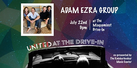 The United presents ADAM EZRA GROUP Live at the Misquamicut Drive-In tickets
