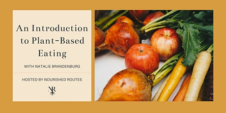 An Introduction to Plant-Based Eating Webinar Tickets