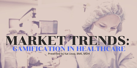 f ONLINE MINDSHOP™| Current Market Trends in Gamifying Healthcare tickets