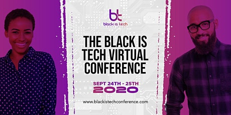 The Black Is Tech Virtual Conference 2020 tickets