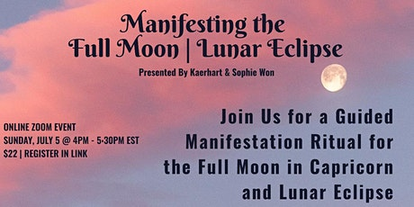 Manifesting the Full Moon Eclipse in Capricorn tickets
