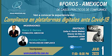 #FORO- AMEXICOM El Compliance para plataformas digitales ante el Covid-19 entradas