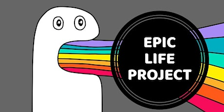Epic Life Project Experiential Workshop tickets