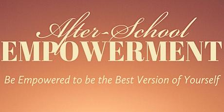 AFTER-SCHOOL EMPOWERMENT - 8 Week Online Class tickets