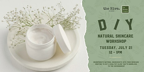 DIY Natural Skincare Workshop tickets