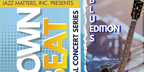 The Down Beat Blues Edition Virtual Concert tickets