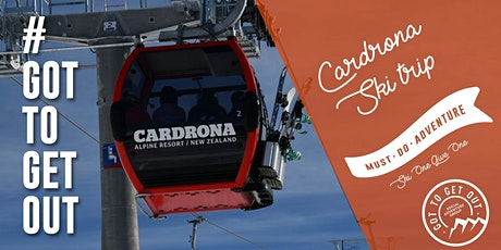 Got To Get Out Snow Club: Queenstown Cardrona Ski Trip tickets