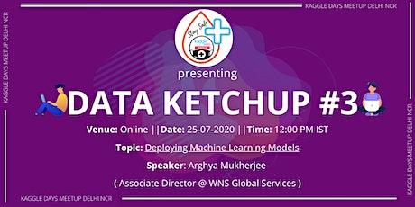 Data Ketchup #3 tickets