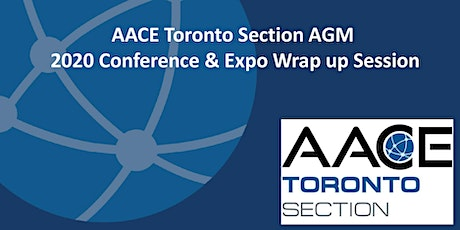Toronto Section 2020 AGM & AACE Conference Wrap up Session tickets