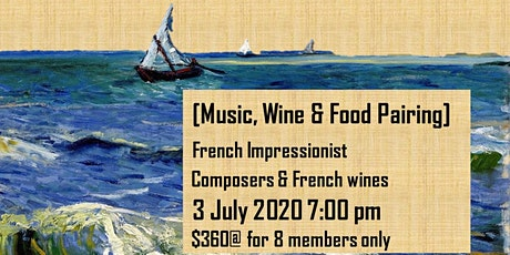 [FULL-Wait-list] [Music, Wine & Food Pairing] French Composers & wines tickets