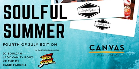 CANVAS Dallas Soulful Summer 4th of July Pool Party tickets